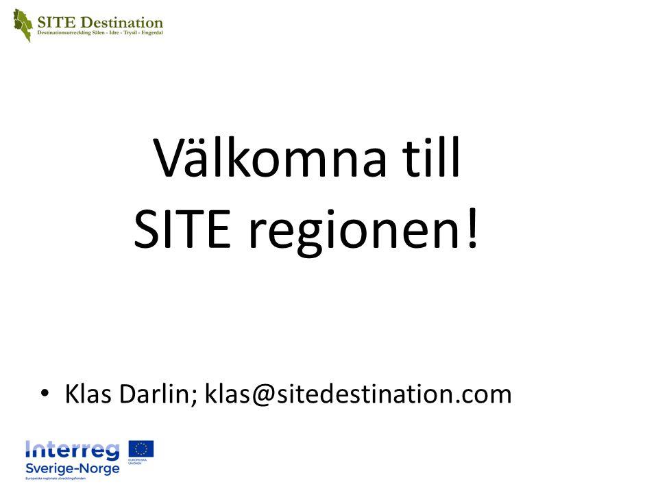 Välkomna till SITE regionen! Klas Darlin; klas@sitedestination.com
