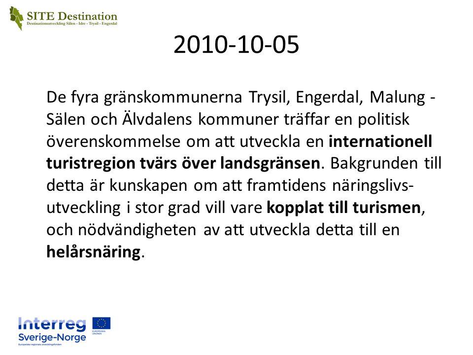 2010-10-05 De fyra gränskommunerna Trysil, Engerdal, Malung - Sälen och Älvdalens kommuner träffar en politisk överenskommelse om att utveckla en internationell turistregion tvärs över landsgränsen.