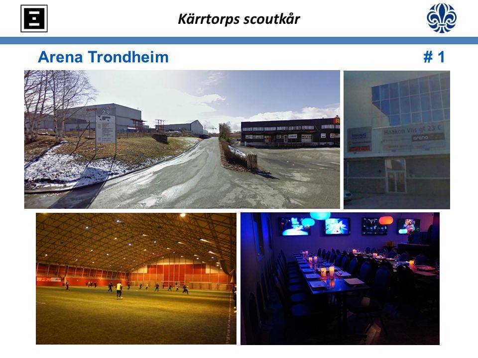 Arena Trondheim # 1 Kärrtorps scoutkår