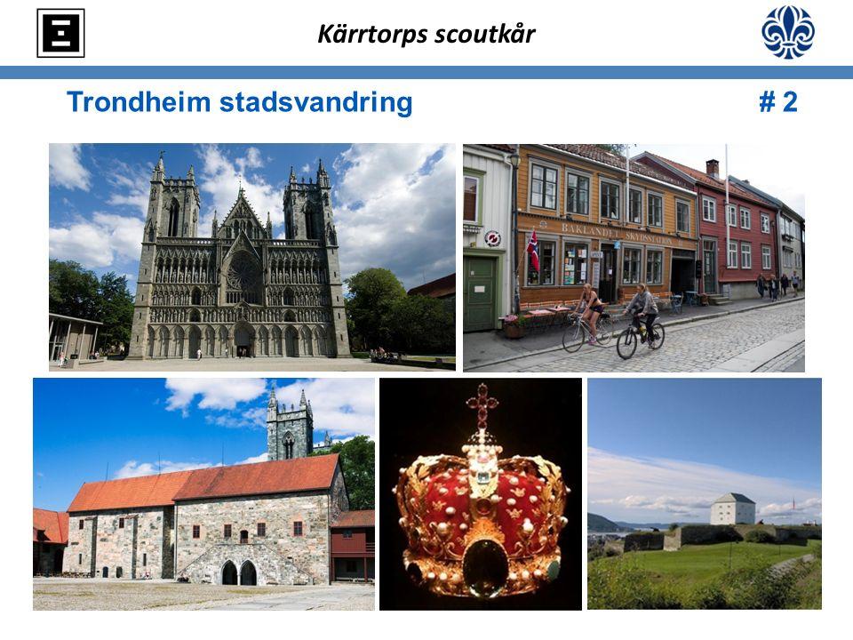Trondheim stadsvandring # 2 Kärrtorps scoutkår