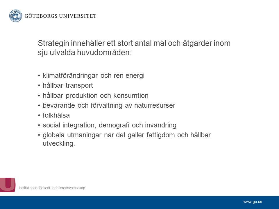 www.gu.se Svenska miljökvalitetsmålen 1.Begränsad klimatpåverkan 2.