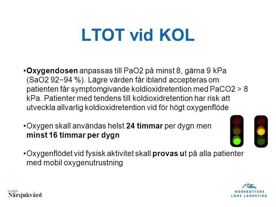DIVISION Närsjukvård LTOT vid KOL Oxygendosen anpassas till PaO2 på minst 8, gärna 9 kPa (SaO2 92−94 %).