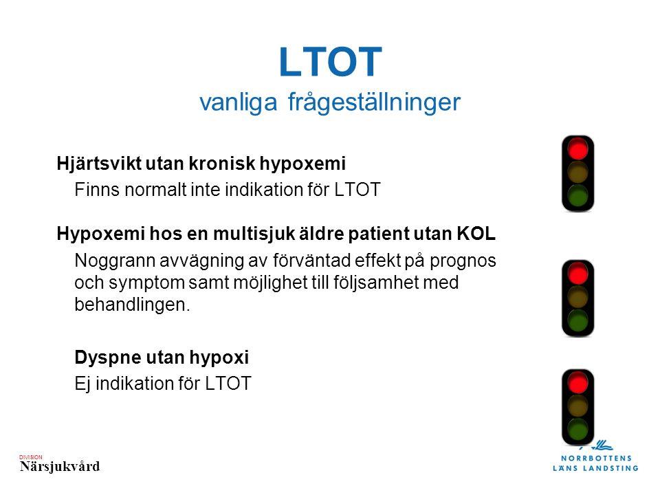 DIVISION Närsjukvård LTOT indikation Kronisk hypoxemi vid KOL Trots optimal behandling i minst 3 veckor: 1) PaO2 < 7,4 kPa (luftandning) 2) PaO2 7,4−8,0 kPa (luftandning) samt tecken på högerhjärtsvikt eller polycytemi (EVF > 54 %).