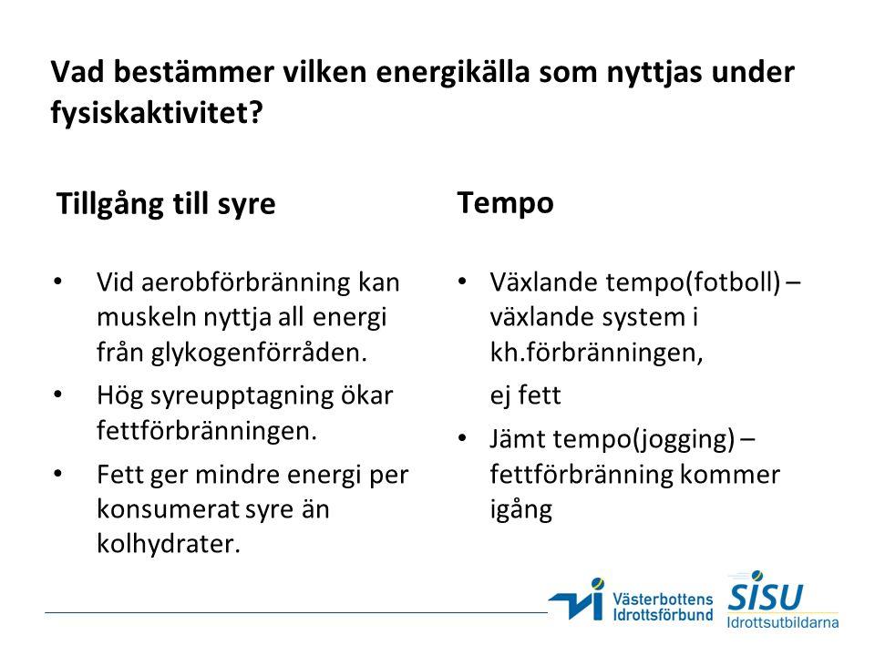 Ketonkroppsbildning Bildas vid: Svält/bantning/fasta Kost med högt fett och låg kolhydrat innehåll.