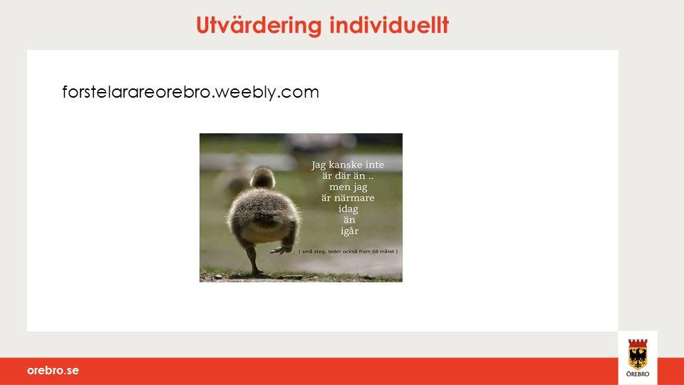 orebro.se Utvärdering individuellt forstelarareorebro.weebly.com