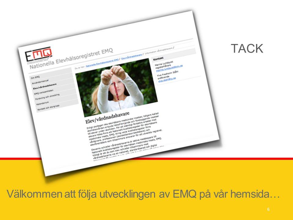 Välkommen att följa utvecklingen av EMQ på vår hemsida… 6 TACK