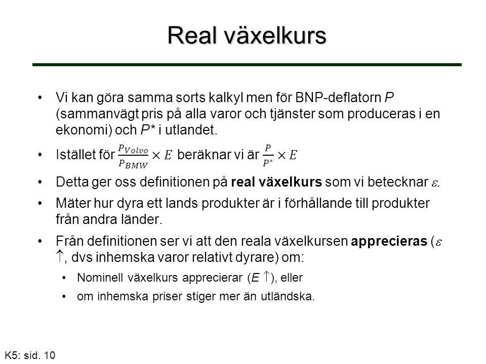 Real växelkurs K5: sid. 10