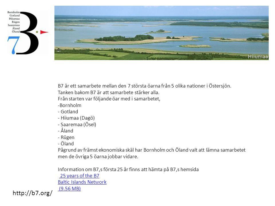 http://b7.org/ B7 är ett samarbete mellan den 7 största öarna från 5 olika nationer i Östersjön.
