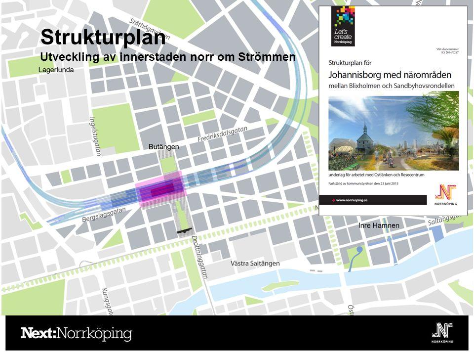 Strukturplan Utveckling av innerstaden norr om Strömmen