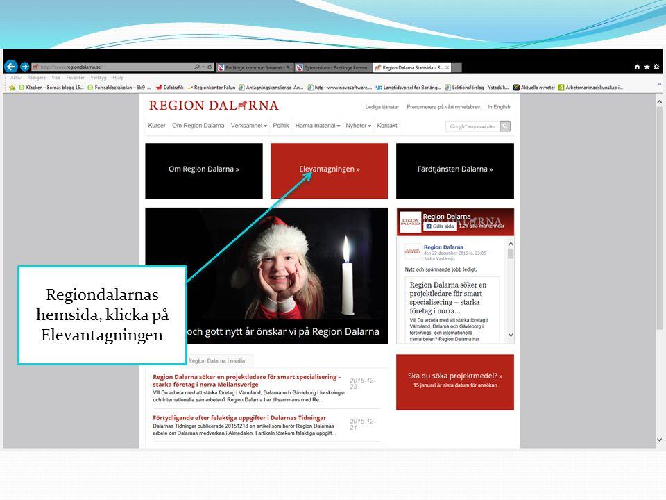 Regiondalarnas hemsida, klicka på Elevantagningen