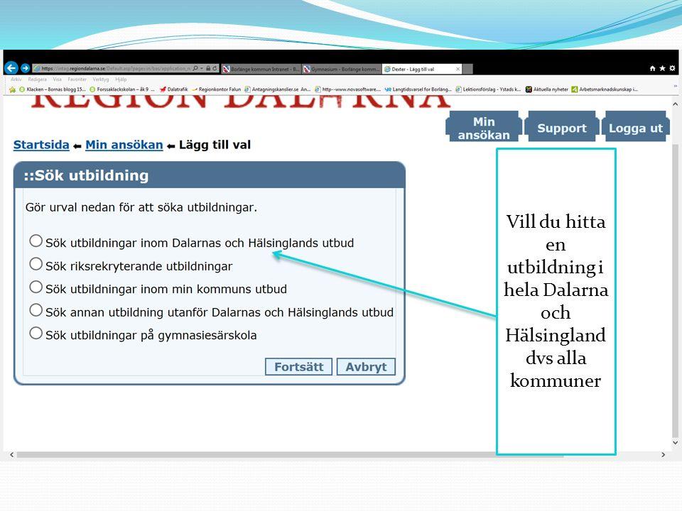 Vill du hitta en utbildning i hela Dalarna och Hälsingland dvs alla kommuner