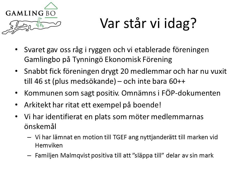 Utdrag ur motionen Medlemmarna i föreningen Gamlingbo på Tynningö ekonomisk förening har under ett antal år drivit frågan att få till stånd ett boende på Tynningö för äldre (gamlingboende)Tynningöbor.