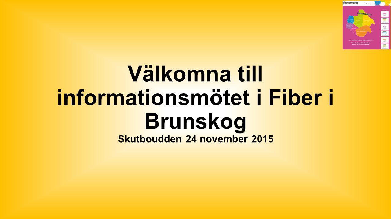 Välkomna till informationsmötet i Fiber i Brunskog Skutboudden 24 november 2015