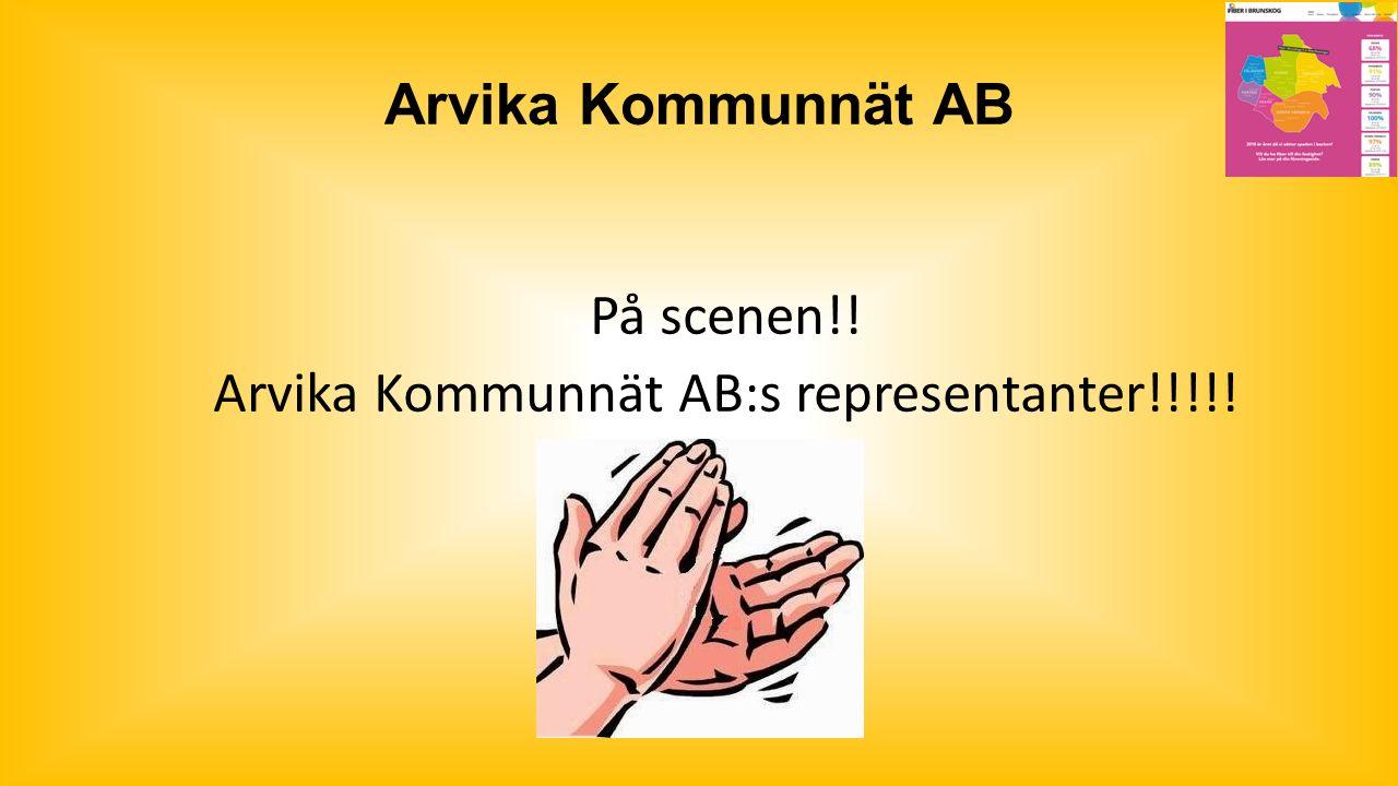 Arvika Kommunnät AB På scenen!! Arvika Kommunnät AB:s representanter!!!!!