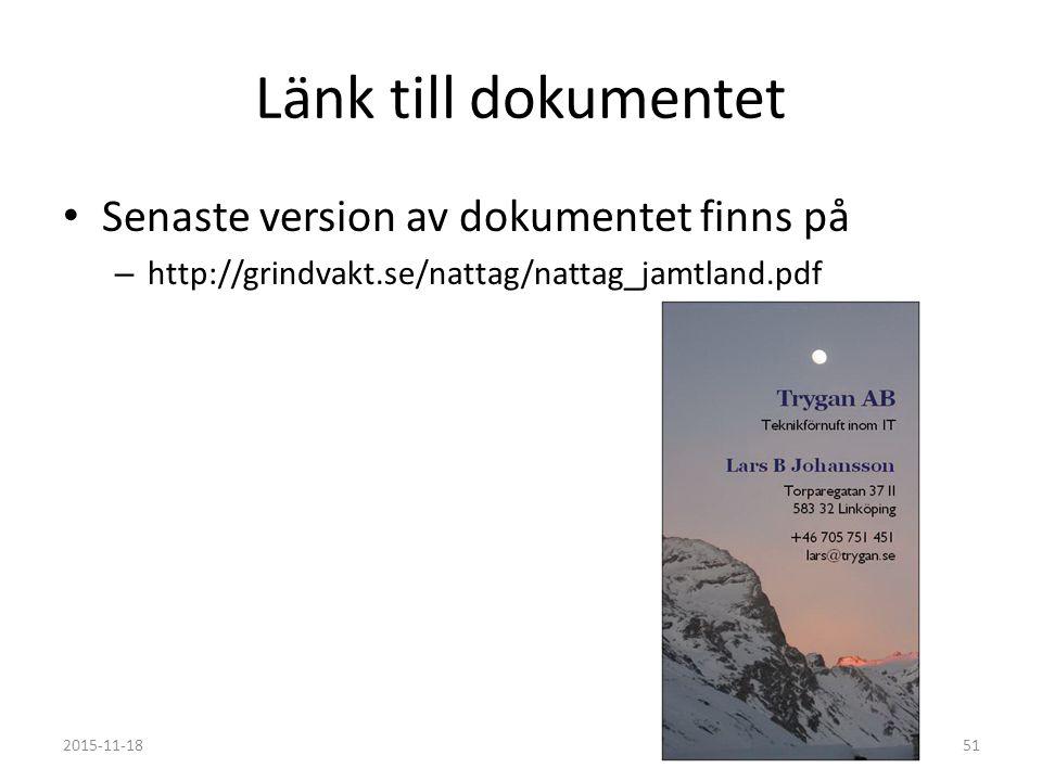 Länk till dokumentet Senaste version av dokumentet finns på – http://grindvakt.se/nattag/nattag_jamtland.pdf 2015-11-1851