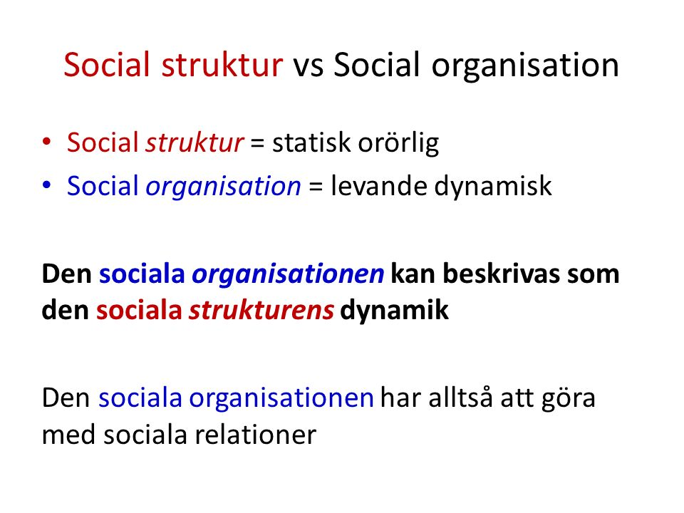 Praktiska exempel.Äktenskap är en del av en social struktur.