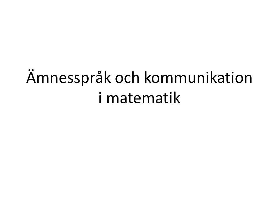 Ämnesspråk och kommunikation i matematik