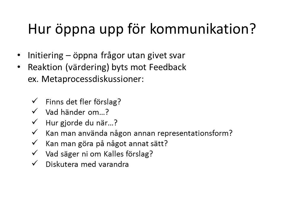 Hur öppna upp för kommunikation.