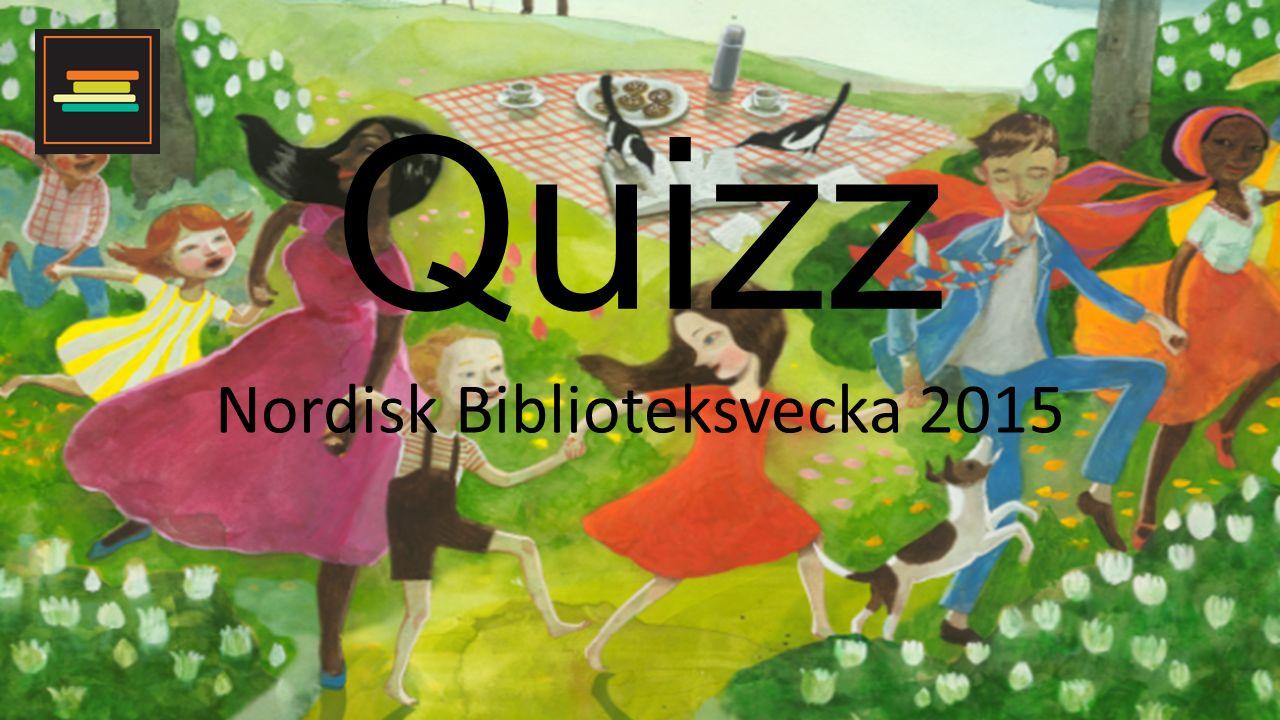 Quizz Nordisk Biblioteksvecka 2015