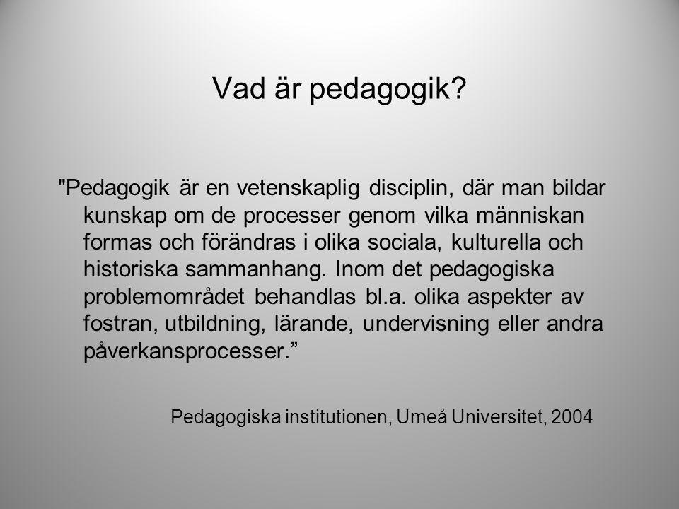 Varför pedagogik och makt.