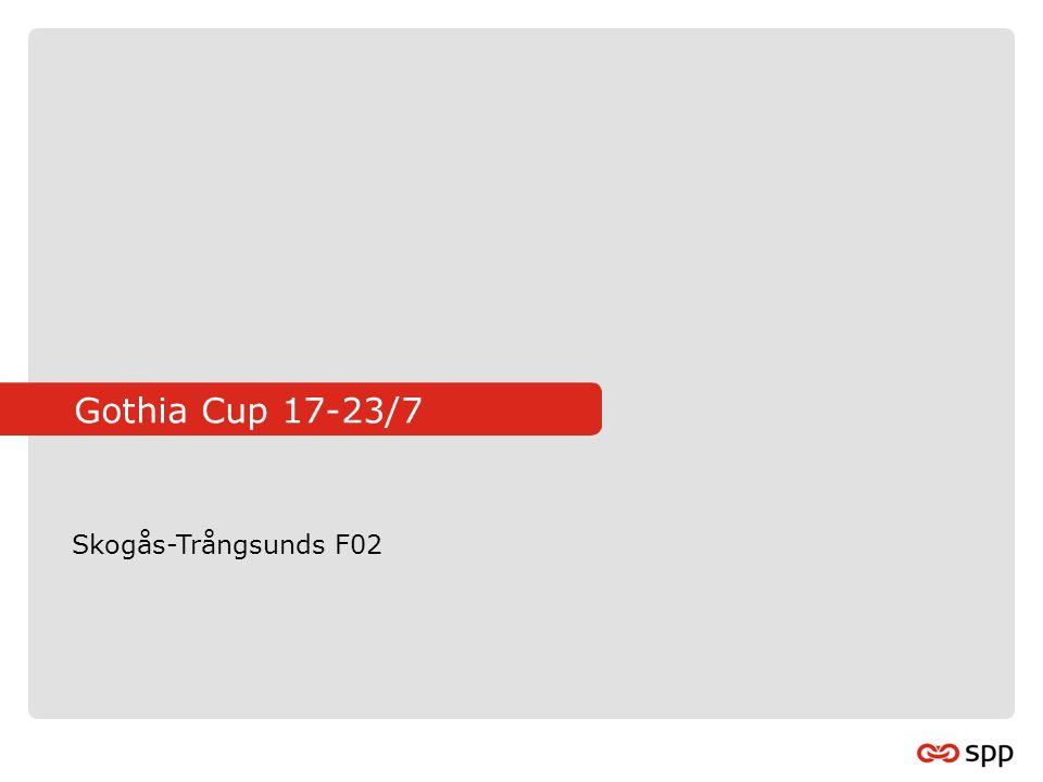 Gothia Cup 17-23/7 Skogås-Trångsunds F02