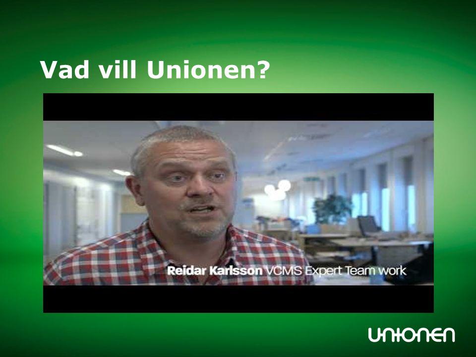 Vad vill Unionen?