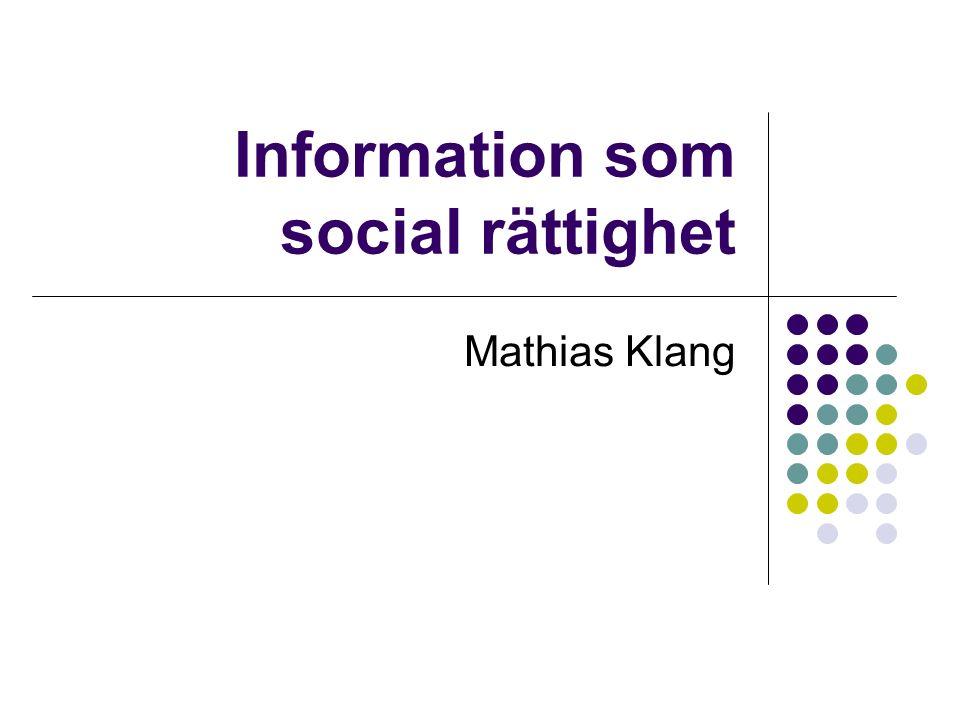 Information som social rättighet Mathias Klang