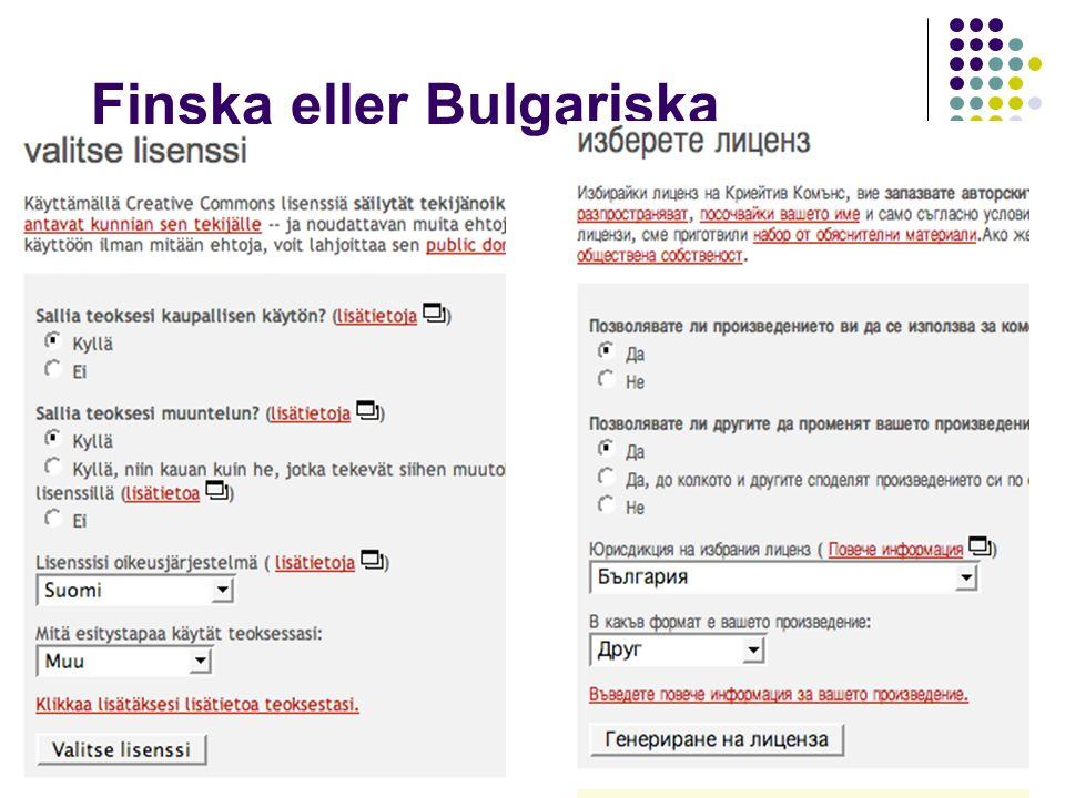 Finska eller Bulgariska