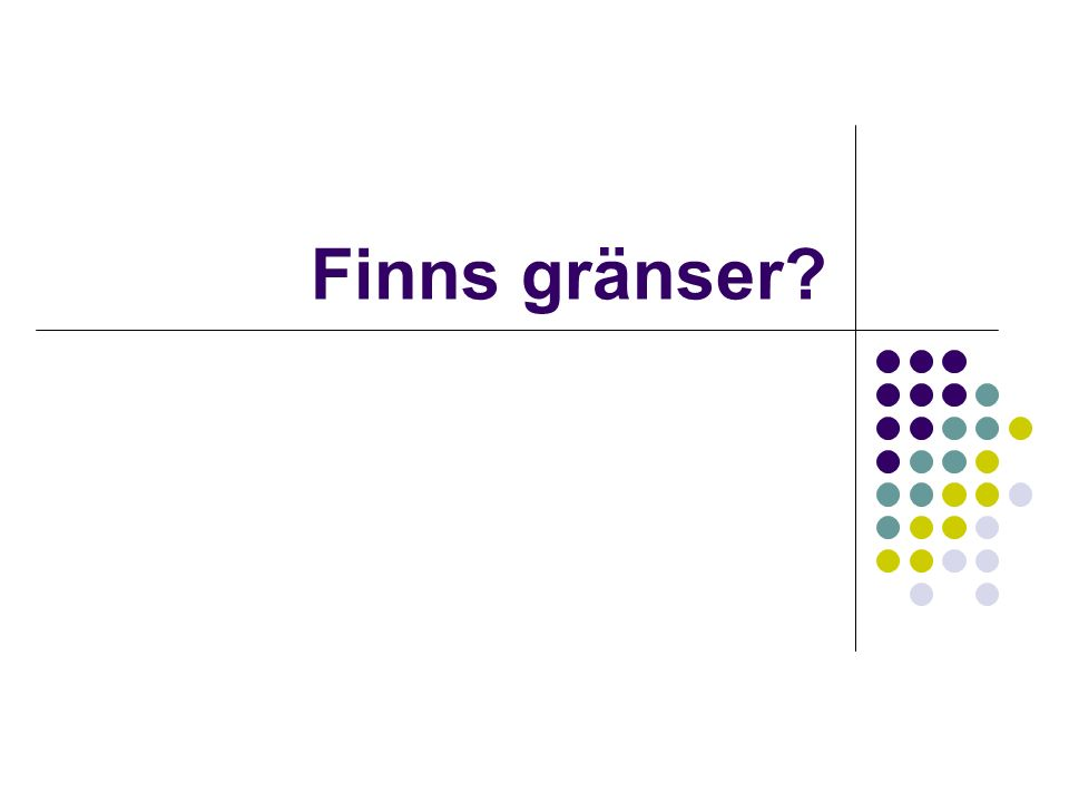Finns gränser