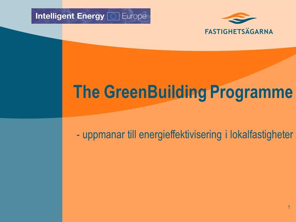 1 The GreenBuilding Programme - uppmanar till energieffektivisering i lokalfastigheter