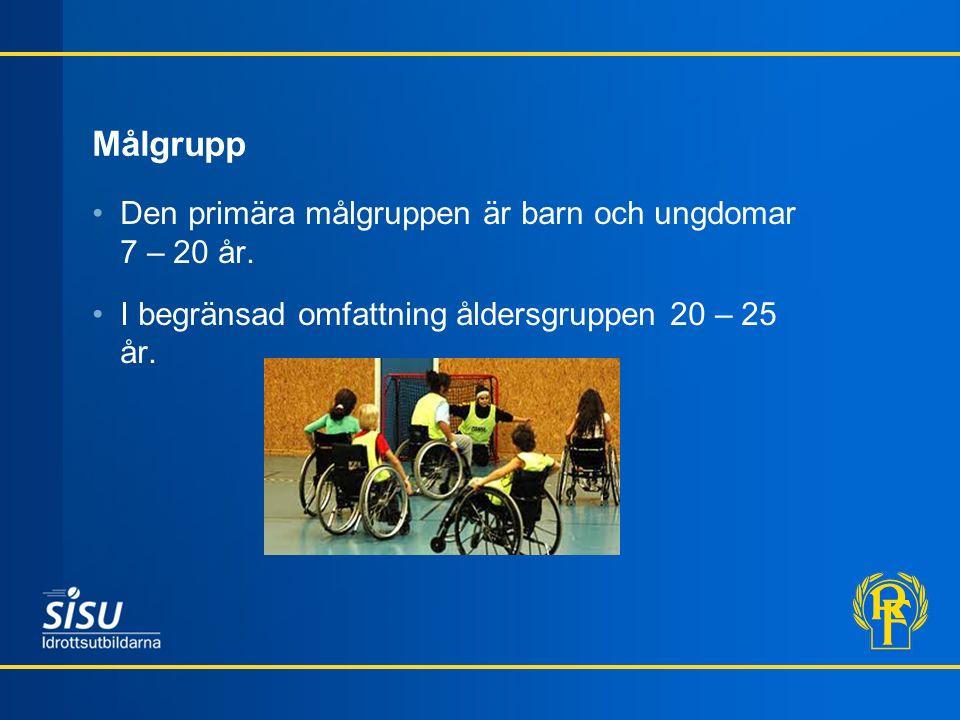 Målgrupp Den primära målgruppen är barn och ungdomar 7 – 20 år.
