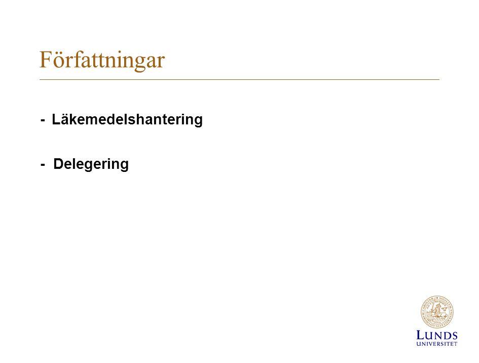Författningar - Läkemedelshantering - Delegering