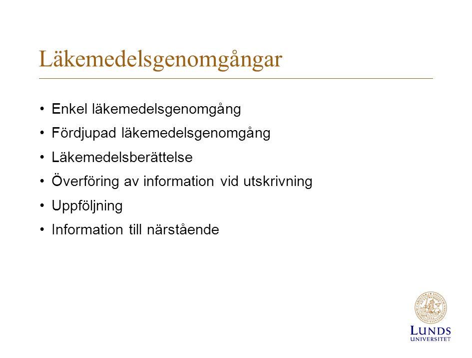 Läkemedelsgenomgångar Enkel läkemedelsgenomgång Fördjupad läkemedelsgenomgång Läkemedelsberättelse Överföring av information vid utskrivning Uppföljning Information till närstående