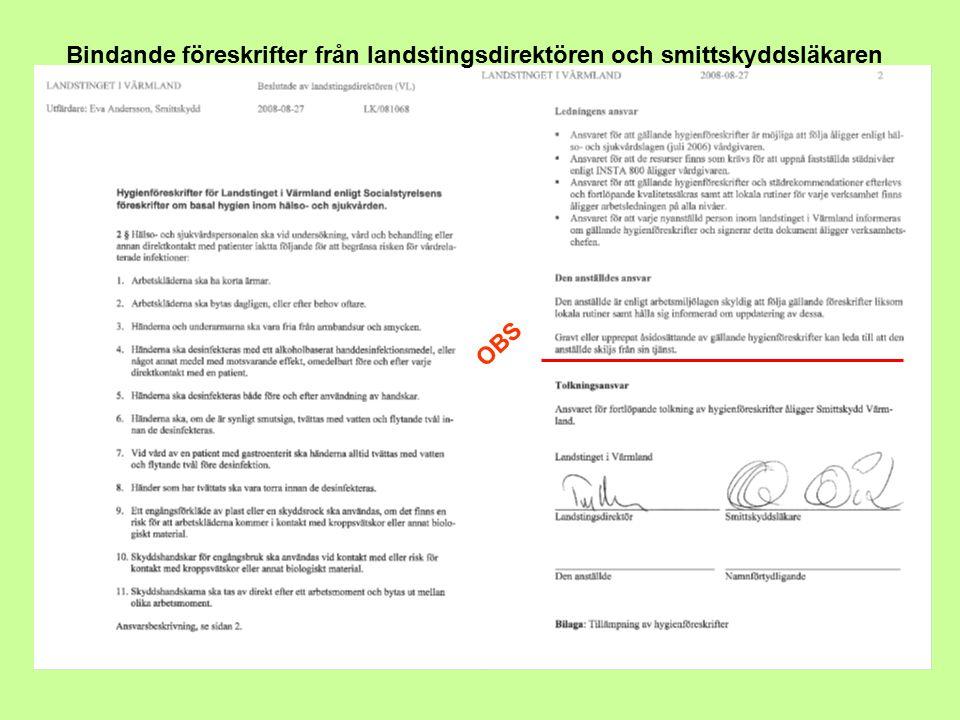 OBS Bindande föreskrifter från landstingsdirektören och smittskyddsläkaren