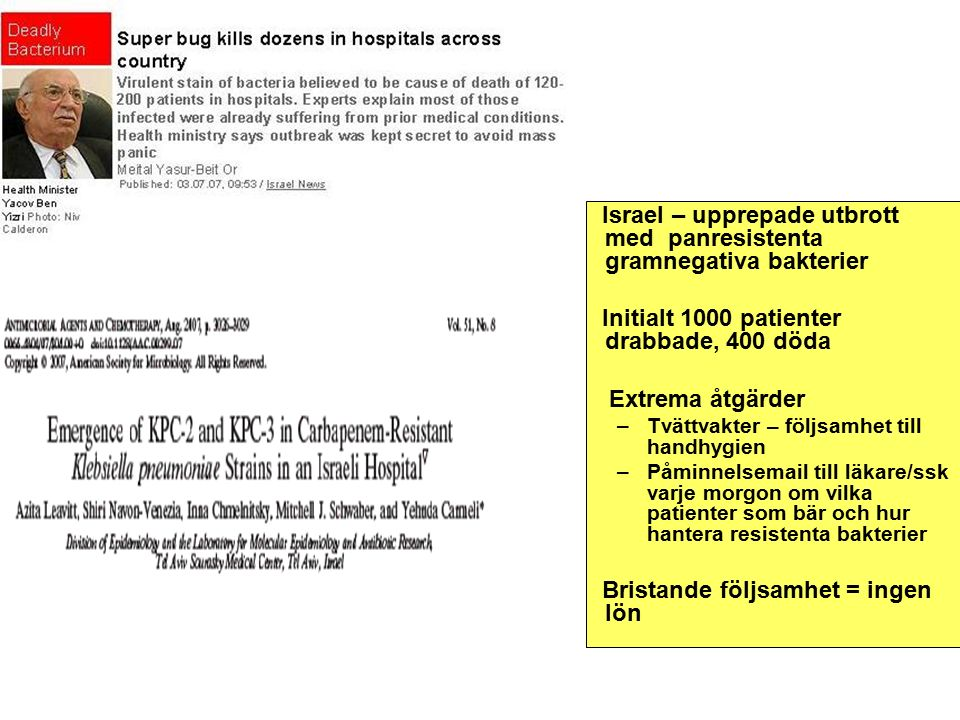 1 febr 2007 blev ESBL anmälningspliktig via lab.rapport
