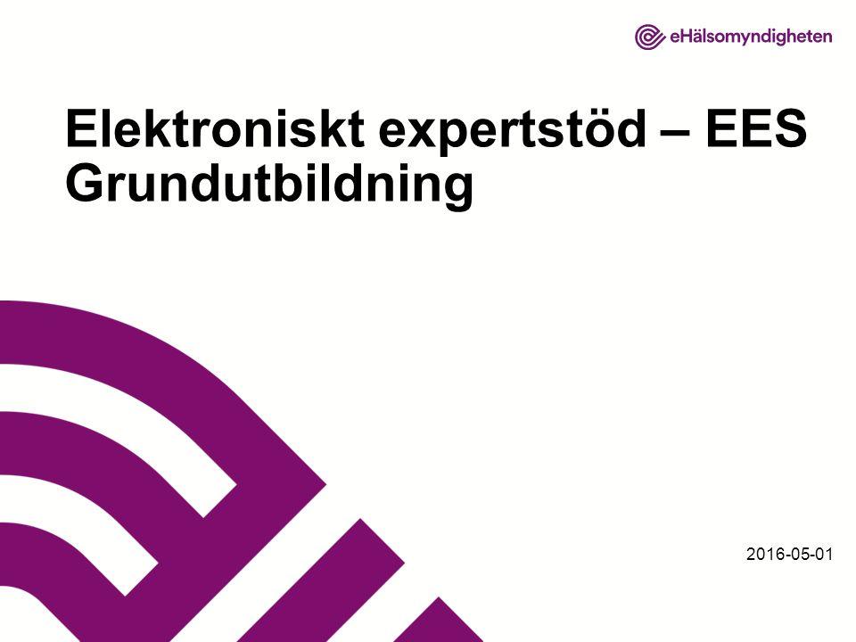 2016-05-01 Elektroniskt expertstöd – EES Grundutbildning