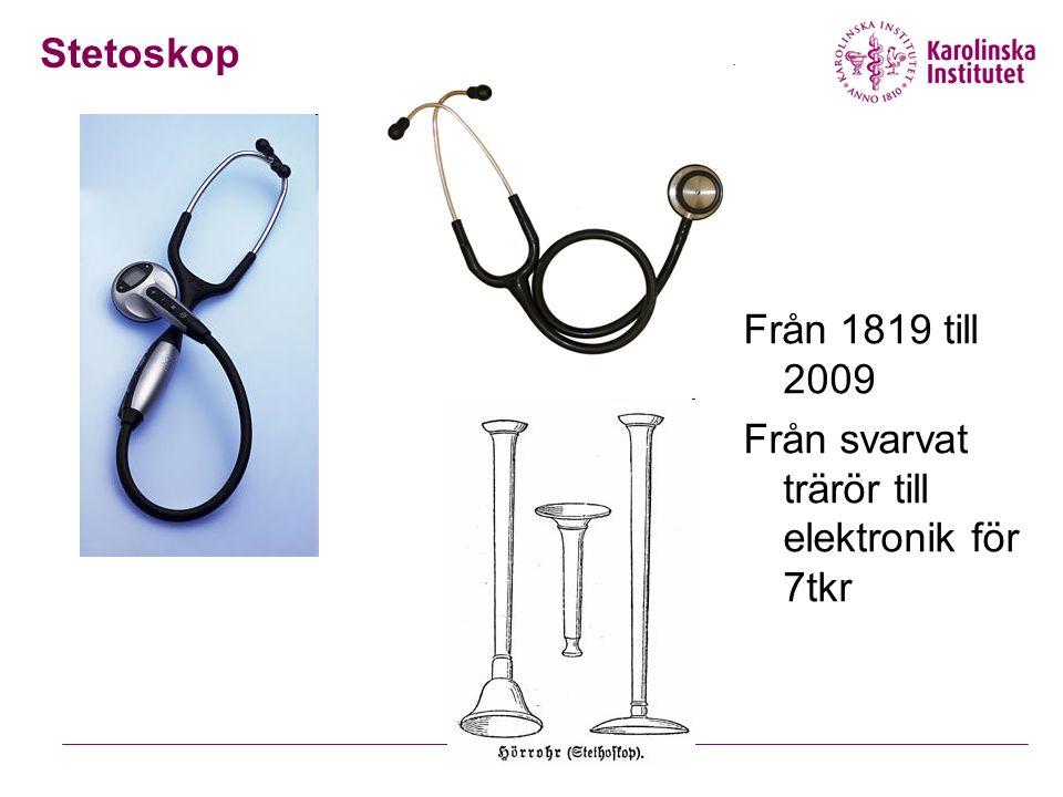Stetoskop Från 1819 till 2009 Från svarvat trärör till elektronik för 7tkr