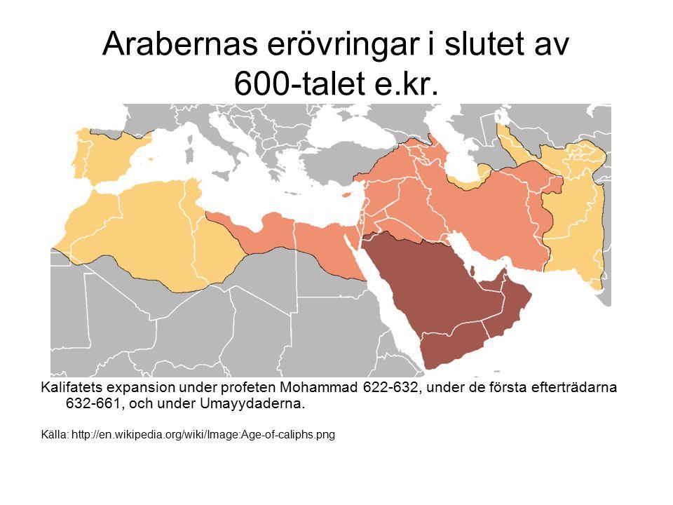 Arabernas erövringar i slutet av 600-talet e.kr. Kalifatets expansion under profeten Mohammad 622-632, under de första efterträdarna 632-661, och unde
