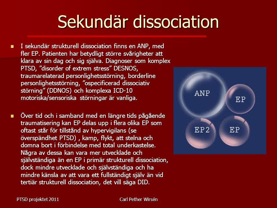 Sekundär dissociation I sekundär strukturell dissociation finns en ANP, med fler EP.