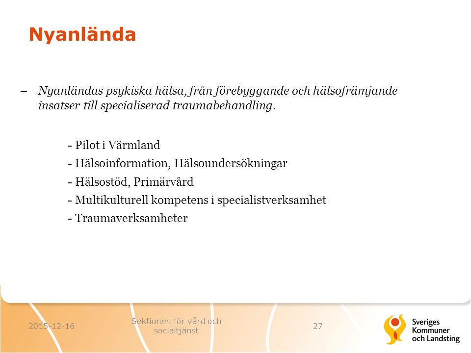 Nyanlända – Nyanländas psykiska hälsa, från förebyggande och hälsofrämjande insatser till specialiserad traumabehandling. - Pilot i Värmland - Hälsoin