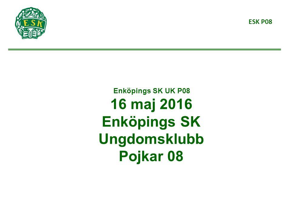 ESK P08 Enköpings SK UK P08 16 maj 2016 Enköpings SK Ungdomsklubb Pojkar 08