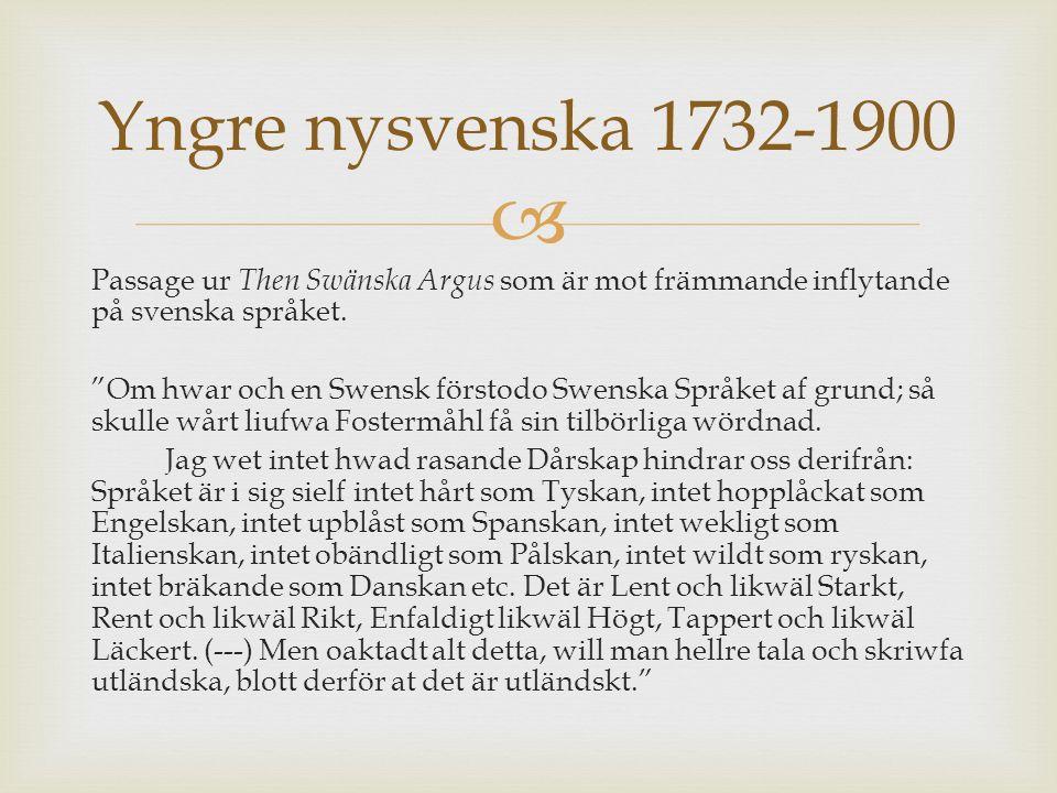  Passage ur Then Swänska Argus som är mot främmande inflytande på svenska språket.
