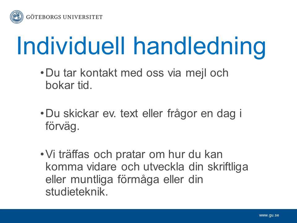 www.gu.se -stil (vardagligt/akademiskt?) -struktur -referensteknik -grammatik och ordval Utifrån din text kan vi exempelvis samtala om