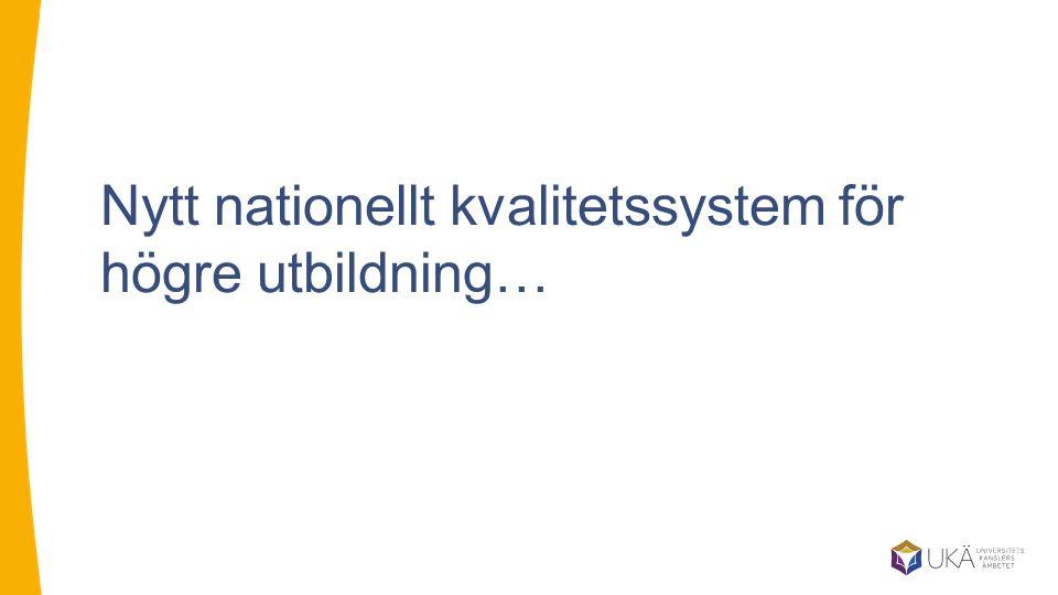 Nytt nationellt kvalitetssystem för högre utbildning…