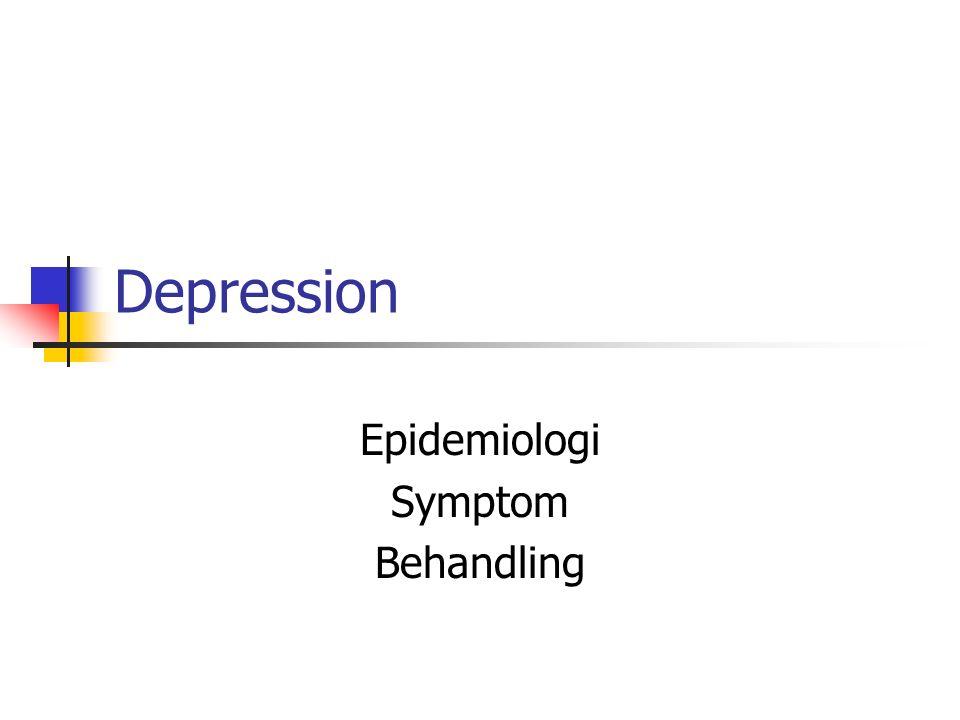 Depression Epidemiologi Symptom Behandling