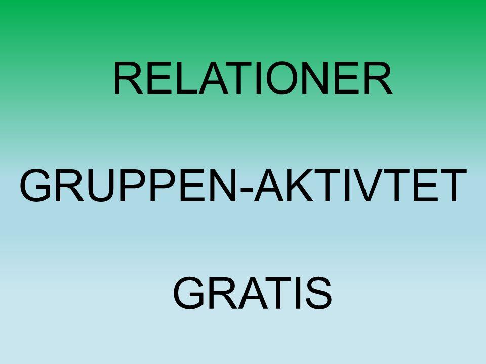RELATIONER GRATIS GRUPPEN-AKTIVTET