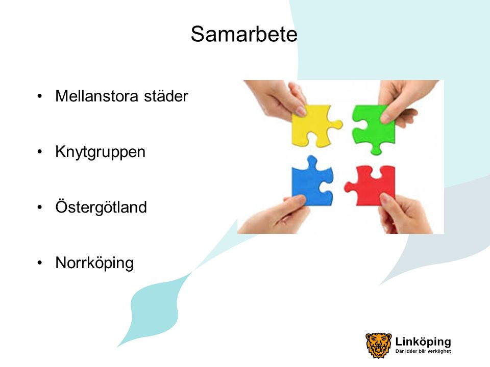 Kommande steg Samarbete med Norrköping Organisation Kravspecifikation Planera för piloter Upphandling Stegvis införande