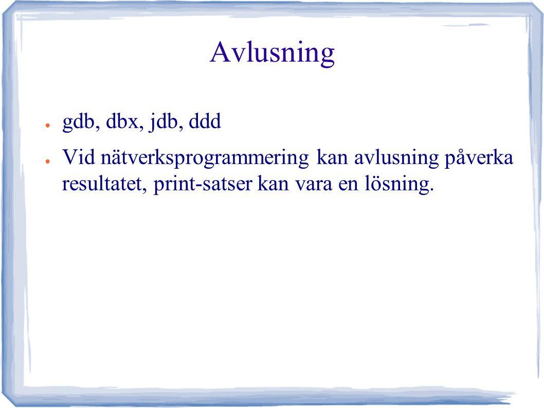 Versionshantering ● För att begära SVN-konto, skriv till support och uppge användarnamn och kurskod.