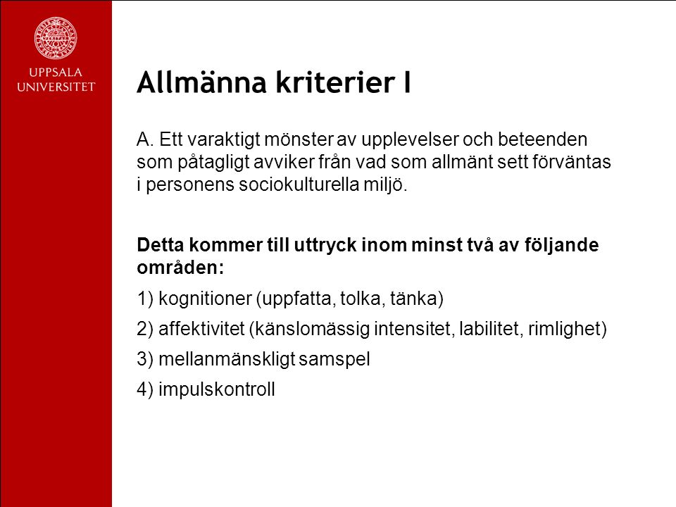 Allmänna kriterier I A.