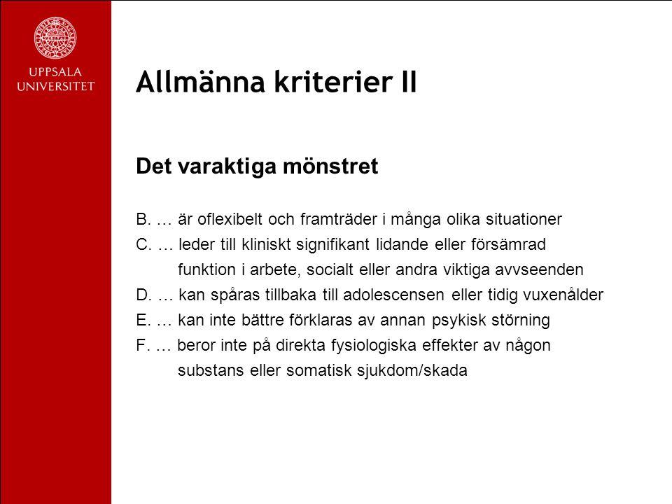 Allmänna kriterier II Det varaktiga mönstret B.